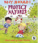 Why Should I Protect Nature? by Dr Jen Green (Paperback, 2002)