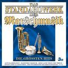 Das Standardwerk Der Marschmusik von Various Artists (2011)