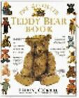 The Ultimate Teddy Bear Book by Pauline Cockrill (1991, Hardcover)