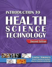 HSE 115 Health Care Concepts: Introduction to Health Science Technology by Louise M. Simmers (2008, Hardcover / Hardcover, Revised)