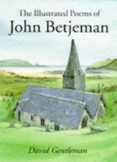 The Illustrated Poems of John Betjeman,John Betjeman,David Gen ,.9780719555329
