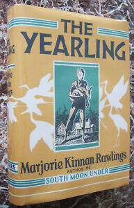 The Yearling,1938 First Edition~Marjorie Kinnan Rawlings,~Facsimile Dust Jacket