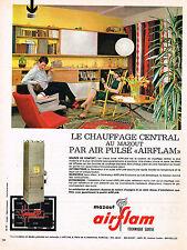 PUBLICITE ADVERTISING 114  1963  AIRFLAM  chauffage central au mazout air pulsé