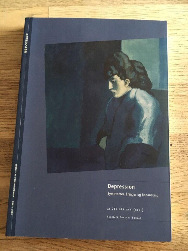 Depression - symptomer, årsager og behandlinger, (red.)