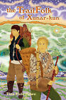The TrailFolk of Xunar-kun: Book Two in the Tellings of Xunar-kun by Tina Field Howe (Paperback, 2008)