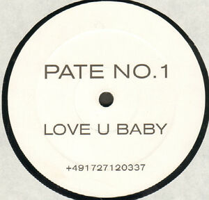 Pate-No-1-Love-U-Baby-Not-On-Label