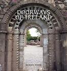 Doorways of Ireland by Michael Fewer (Hardback, 2008)