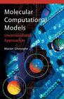 Molecular Computational Models: Unconventional Approaches by Marian Gheorghe (Hardback, 2005)
