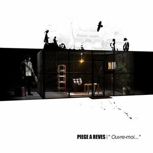 PIEGE-A-REVES-OUVRE-MOI-17-TRACKS-2008-NEUF-NEW-NEU