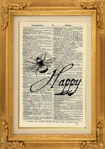 ORIGINAL-Bee-Happy-Art-Print-on-Vintage-Dictionary-Page-Wall-Hanging-NO-471B