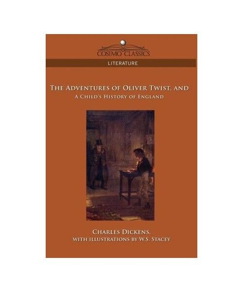 """Charles Dickens """"The Adventures of Oliver Twist and a Child''s History of Englan"""