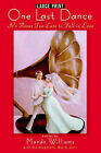One Last Dance: It's Never Too Late to Fall in Love (Large Print) by Mardo Williams (Paperback / softback, 2006)