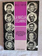 RARO LIBRO CICLISMO LA MAGLIA CICLAMINO - RINO NEGRI 1981 - MERCKX MOSER SARONNI