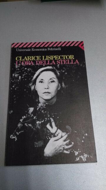 L'ORA DELLA STELLA, Clarice Lispector, Feltrinelli 1989, BUONO!