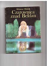 K Oleksik Czarownica znad Bełdan il M Romańczuk 1984 Polisch book for children