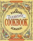 The Old Farmer's Almanac Everyday Cookbook: A Guarantee of Goodness Every Day! by Old Farmer's Almanac (Hardback, 2008)