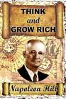 Think and Grow Rich by Napoleon Hill (Paperback / softback, 2012)