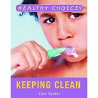 Keeping Clean by Cath Senker (Hardback, 2008)