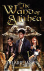 The Wand of Alithea by Hilarie Janes (Paperback / softback, 2007)