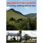 Beatrix Potter Country: A Cycling, Walking and Car Tour by Sean Frain (Paperback, 2014)