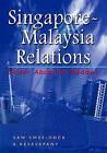 Singapore-Malaysia Relations Under Abdullah Badawi by Institute of Southeast Asian Studies (Hardback, 2006)