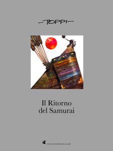 Sergio-TOPPI-034-Il-ritorno-del-Samurai-034-Ed-Crapapelada-Papel