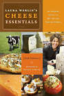 Cheese Essentials: An Insider's Guide to Buying and ServingCheese by Laura Werlin (Paperback, 2007)