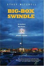 Big-Box Swindle: The True Cost of Mega-Retailers a