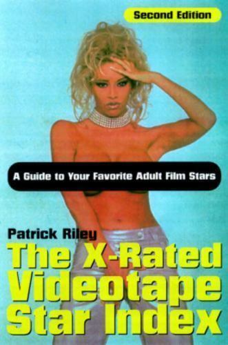 The X-Rated Videotape Star Index by Patrick Riley (1997, Trade Paperback)