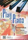 Play Piano / Play Piano - Die Klavierschule von Margret Feils (2010, Taschenbuch)