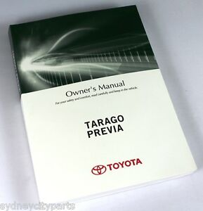 toyota tarago owners manual nov 06 april 13 acr50 gsr50 new rh ebay com au toyota tarago workshop manual toyota tarago repair manuals