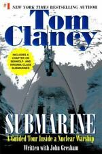 Tom Clancy's Military Referenc: Submarine : A Guided Tour Inside a Nuclear Warship 1 by Tom Clancy and John Gresham (2003, Paperback, Reprint)