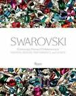 Swarovski: Fashion, Performance, Jewelrey and Design by Nadja Swarovski (Hardback, 2015)