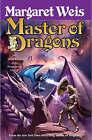 Master of Dragons by Margaret Weis (Hardback, 2005)