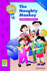 Up and Away Readers: Level 1: The Naughty Monkey by Terence G. Crowther (Paperback, 2006)