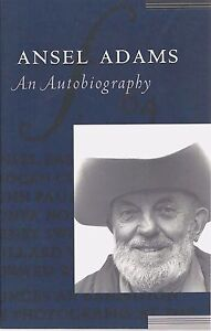 Details about ANSEL ADAMS AN AUTOBIOGRAPHY New PAPERBACK Book ARTIST  Photography NATURE