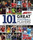 101 Great Football Players by Colin Mitchell (Paperback, 2015)
