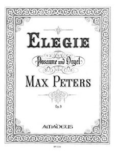 Details about Elegy op  9 Peters, Max score and parts Trombone and Organ  9790015111600