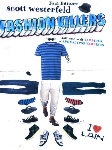 FASHION KILLERS  WESTERFIELD SCOTT  FAZI 2010 LAIN