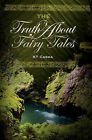 The Truth about Fairy Tales by K T Casha (Paperback / softback, 2007)