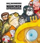 Märchen Extravaganza von Max Bachmeier (2011, Taschenbuch)