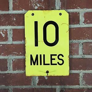 Porcelain 10 Miles Yellow railroad highway box car marker porcelain sign garage