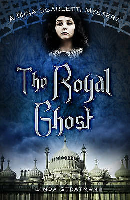 The Royal Ghost (A Mina Scarletti Mystery)-ExLibrary