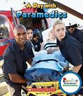 A Day with Paramedics by Jodie Shepherd (Paperback / softback, 2012)