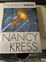 The Probability Trilogy Ser.: Probability Space 3 By Nancy Kress (2002,...