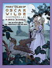 Fairy Tales of Oscar Wilde Vol. 4: The Devoted Friend, the Nightingale and the Rose by Oscar Wilde (Paperback, 2004)