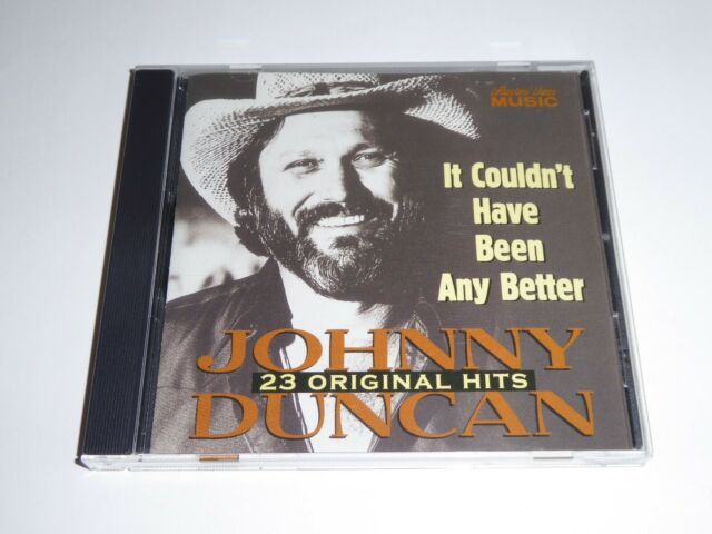 Johnny Duncan - It Couldn't Of Been Any Better - 23 Original Hits - CD ALBUM