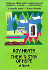 The Ministry of Hope by Roy A.K. Heath (Hardback, 1997)