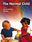 The Normal Child by Professor Ed Peile, Martin H. Bellman (Paperback, 2006)
