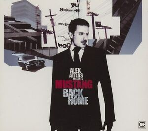 Alex Attias Presents Mustang - Back Home - <span itemprop='availableAtOrFrom'>Berlin, Deutschland</span> - Alex Attias Presents Mustang - Back Home - Berlin, Deutschland